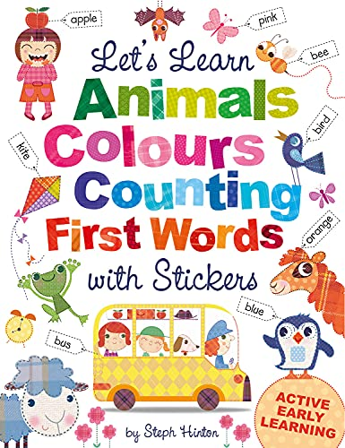 Let's Learn Animals, Colours, Counting, First Words, with Stickers By Oakley Graham