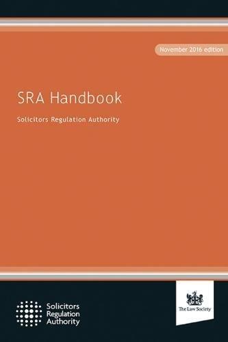 SRA Handbook: November 2016 edition: 2016 By Solicitors Regulation Authority