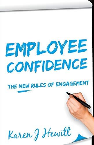 Employee Confidence By Karen J Hewitt