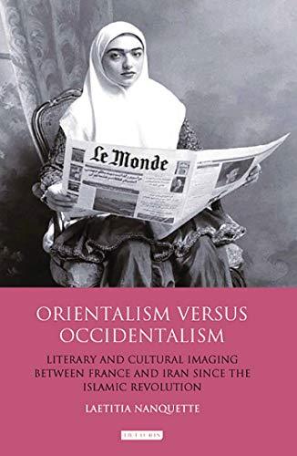 Orientalism Versus Occidentalism par Laetitia Nanquette