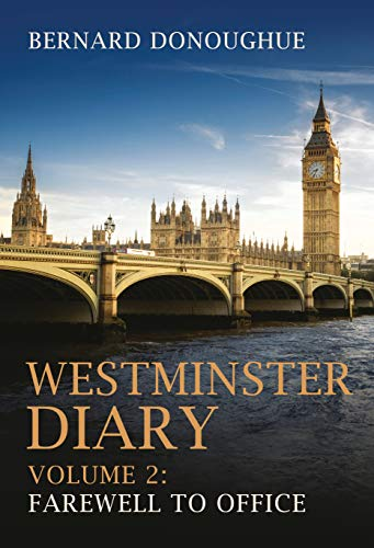 Westminster Diary By Bernard Donoughue