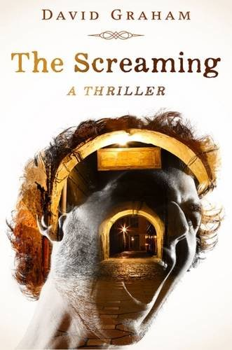 The Screaming By David Graham