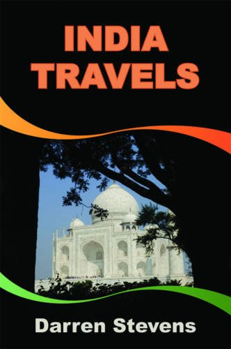 India Travels By Darren Stevens