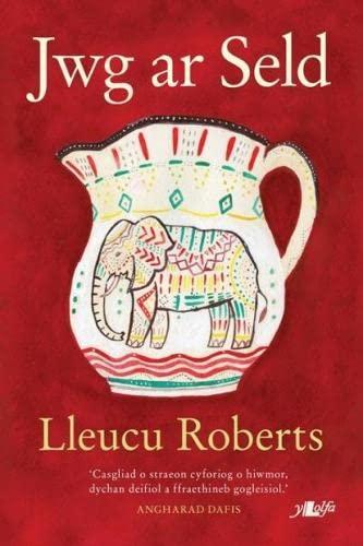 Jwg ar Seld By Lleucu Roberts