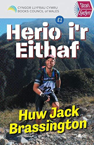 Stori Sydyn: Herio i'r Eithaf By Huw Jack Brassington