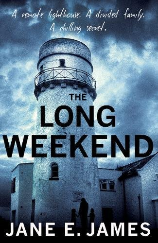 The Long Weekend By Jane E. James