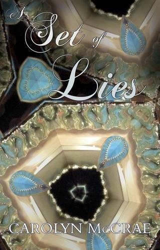 A Set of Lies By Carolyn McCrae