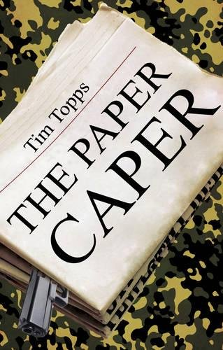 The Paper Caper By Tim Topps