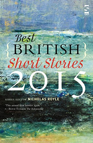 Best British Short Stories 2015 By Series edited by Nicholas Royle