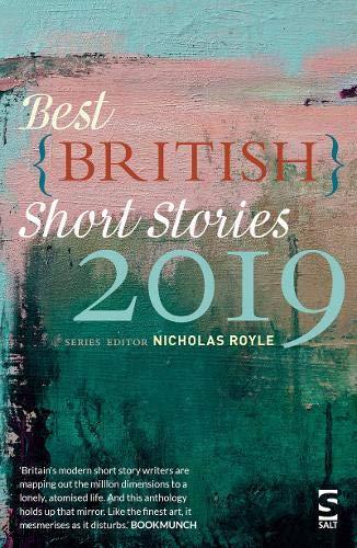Best British Short Stories 2019 By Edited by Nicholas Royle