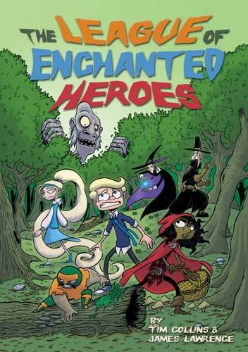 The League of Enchanted Heroes By Tim Collins