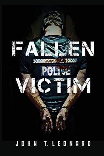 Fallen Victim By John T. Leonard
