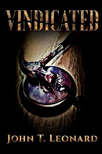 Vindicated By John T. Leonard