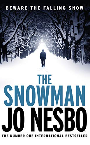 The Snowman: A Harry Hole Thriller (Oslo Sequence 5) by Jo Nesbo