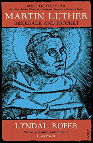 Martin Luther von Lyndal Roper