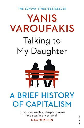 Talking to My Daughter By Yanis Varoufakis