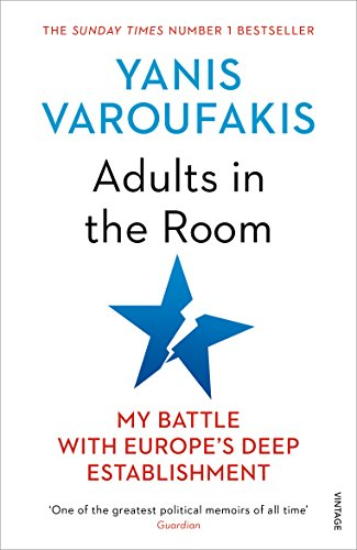 Adults In The Room By Yanis Varoufakis