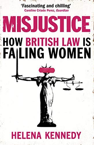 Misjustice By Helena Kennedy