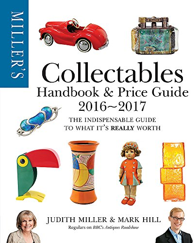 Miller's Collectables Handbook & Price Guide 2016-2017 By Judith Miller