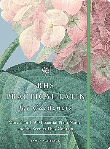 RHS Practical Latin for Gardeners By The Royal Horticultural Society