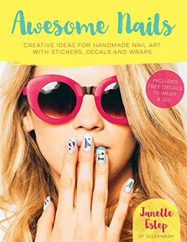 Awesome Nails By Janelle Estep