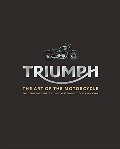 Triumph: The Art of the Motorcycle by Zef Enault