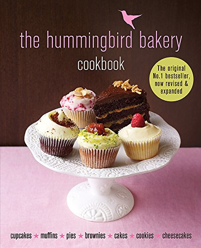 The Hummingbird Bakery Cookbook: The Number One Best-Seller Now Revised And Expanded With New Recipes By Tarek Malouf