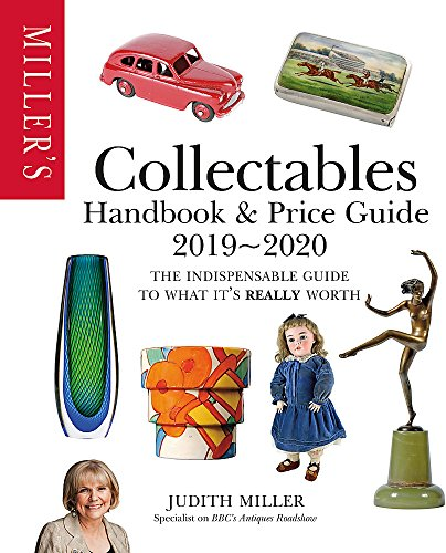 Miller's Collectables Handbook & Price Guide 2019-2020 By Judith Miller