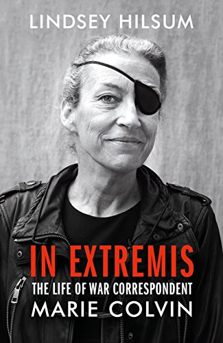 In Extremis By Lindsey Hilsum