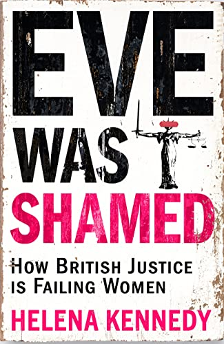 Eve Was Shamed By Helena Kennedy