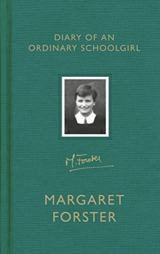 Diary of an Ordinary Schoolgirl by Margaret Forster