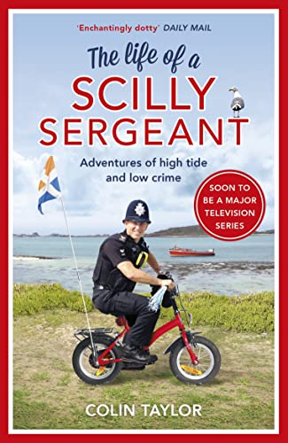 The Life of a Scilly Sergeant by Colin Taylor