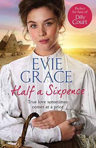 Half a Sixpence: Catherine's Story (Maids of Kent Series) By Evie Grace