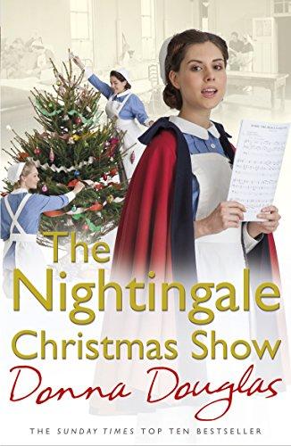 The Nightingale Christmas Show: (Nightingales 9) by Donna Douglas