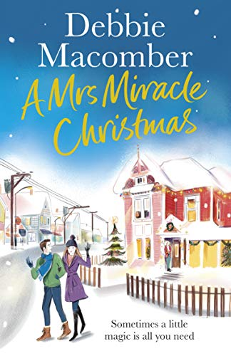 A Mrs Miracle Christmas By Debbie Macomber