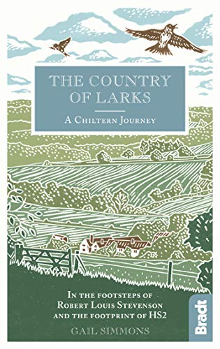 The Country of Larks: A Chiltern Journey By Gail Simmons