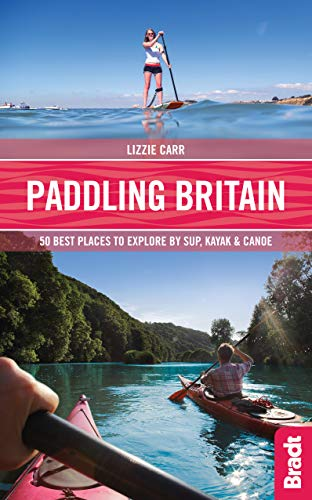 Paddling Britain By Lizzie Carr