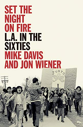 Set the Night on Fire By Mike Davis
