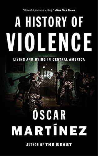 A History of Violence By Oscar Martinez