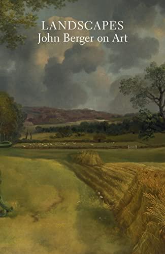 Landscapes By John Berger