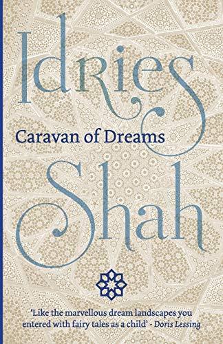 Caravan of Dreams By Idries Shah