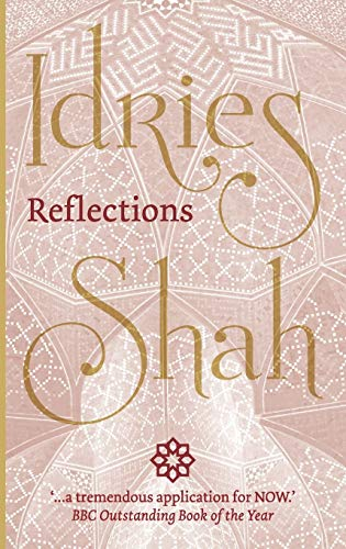Reflections By Idries Shah