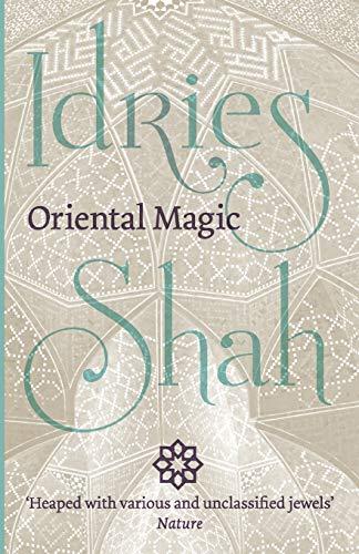 Oriental Magic By Idries Shah