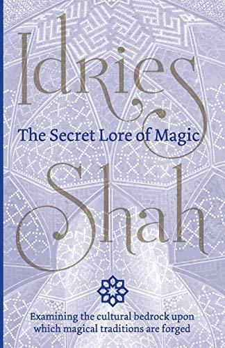 The Secret Lore of Magic By Idries Shah