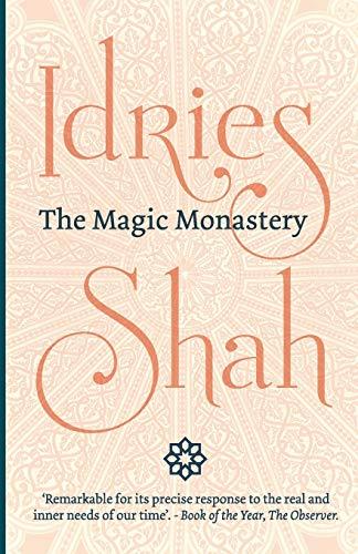 The Magic Monastery By Idries Shah