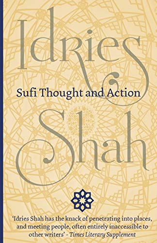 Sufi Thought and Action By Idries Shah