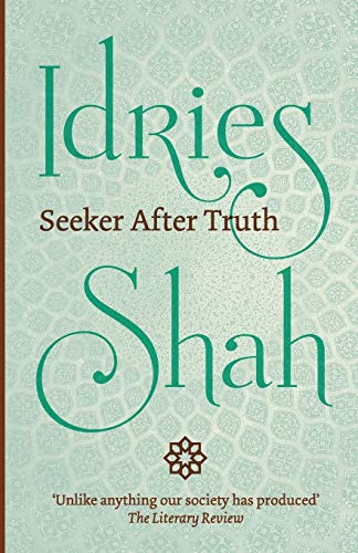 Seeker After Truth By Idries Shah