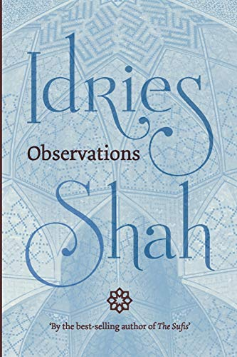 Observations By Idries Shah