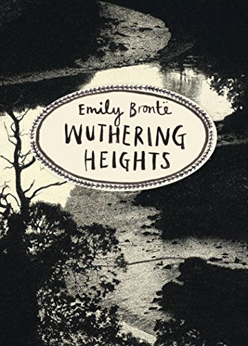 Wuthering Heights (Vintage Classics Bronte Series) By Emily Bronte