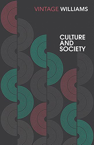 Culture and Society By Raymond Williams